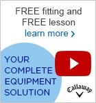 Callaway Complete Equipment Solution
