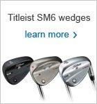 Titleist SM6 Wedges